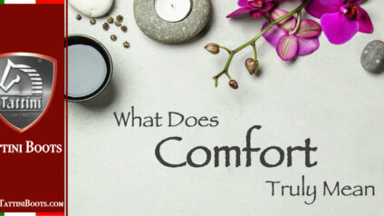 What Does Comfort Truly Mean - Tattini boots - English Riding Boots