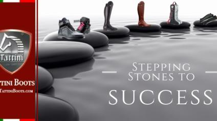 Tattini Boots - Blog - Stepping Stones to Success - Italian English Riding Boots