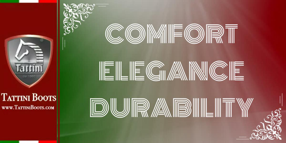Tattini Boots - Blog - Comfort Elegance Durability - Italian English Riding Boots