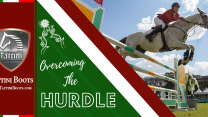 Tattini Boots - Blog - Overcoming the Hurdle - Italian English Riding Boots