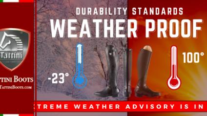 Tattini Boots - Blog - Durability Standards - Weather Proof - Italian English Riding Boots