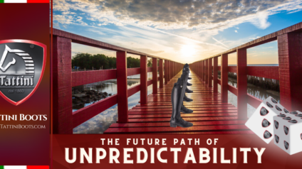 Tattini Boots - Blog - The Future Path of Unpredictability - Italian English Riding Boots