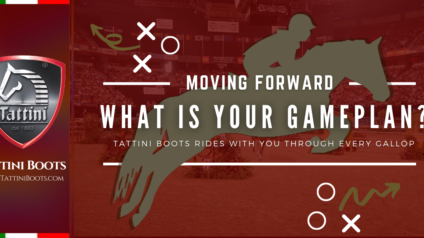 Tattini Boots - Blog: What is your gameplan - Italian English Riding Footwear
