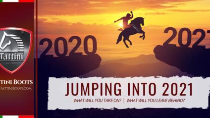 Tattini Boots: Blog - Jumping into 2021 - Italian English Riding Boots